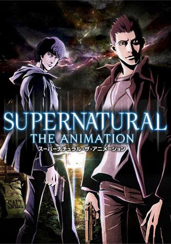 Сверхъестественное\Supernatural The Animation